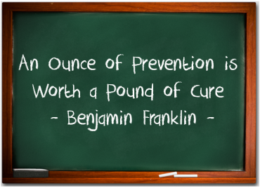 An ounce of prevention...