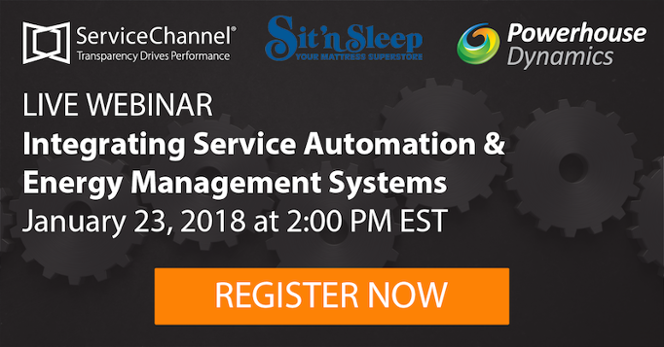 Register for the ServiceChannel Sit 'n Sleep Powerhouse Dynamicswebinar
